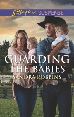 Guarding the Babies  -     By: Sandra Robbins
