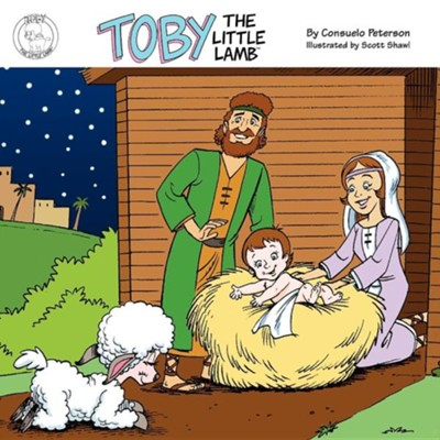 Toby the Little Lamb  -     By: Consuelo Peterson     Illustrated By: Scott Shaw