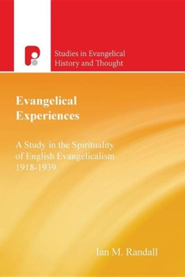 Evangelical Experiences   -     By: Ian M. Randall