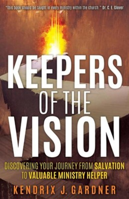 Keepers of the Vision  -     By: Kendrix J. Gardner