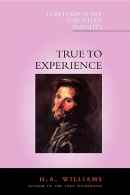 True to Experience   -     By: H.A. Williams