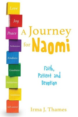 A Journey for Naomi  -     By: Irma J. Thames