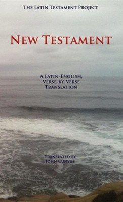 Latin Testament Project New Testament, Cloth   -     By: John G. Cunyus
