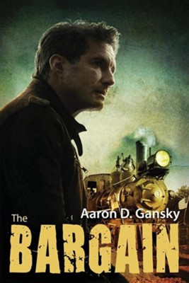 The Bargain  -     By: Aaron D. Gansky