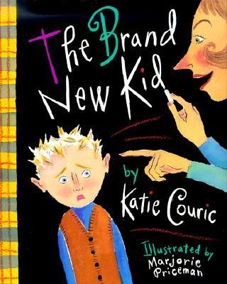The Brand New Kid  -     By: Katie Couric     Illustrated By: Marjorie Priceman