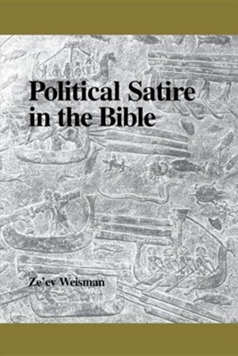 Political Satire in the Bible  -     By: Ze'ev Weisman
