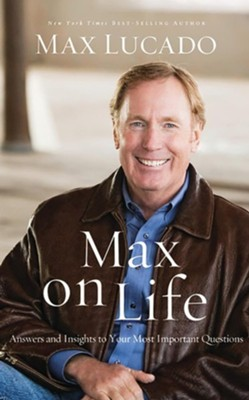 Max on Life: Answers and Insights to Your Most Important Questions - unabridged audiobook on CD  -     By: Max Lucado & Ben Holland