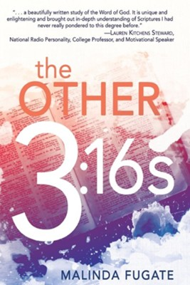 The Other Three Sixteens  -     By: Malinda Fugate