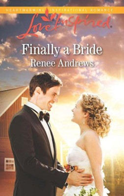 Finally a Bride  -     By: Renee Andrews