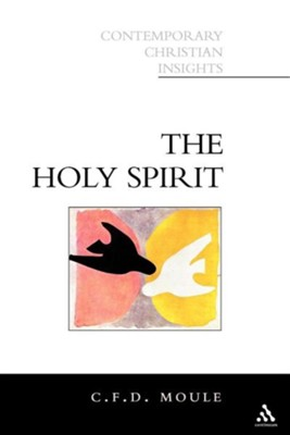 Holy Spirit   -     By: C.F.D. Moule