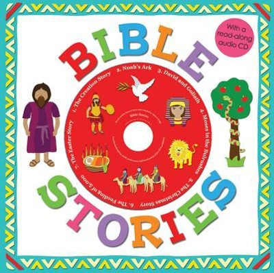 Bible Stories [With CD (Audio)]  -     By: Rachel Elliot     Illustrated By: Barbi Sido
