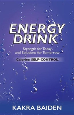 Energy Drink: Calories: Self Control  -     By: Kakra Baiden