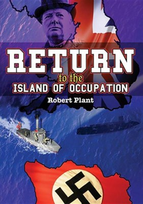 Return to the Island of Occupation  -     By: Robert Plant