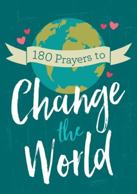 180 Prayers to Change the World (for Adults)  -     By: Janice Thompson