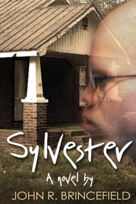 Sylvester  -     By: John R. Brincefield