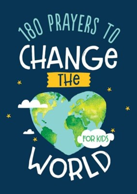 180 Prayers to Change the World (for Kids)  -     By: Janice Thompson