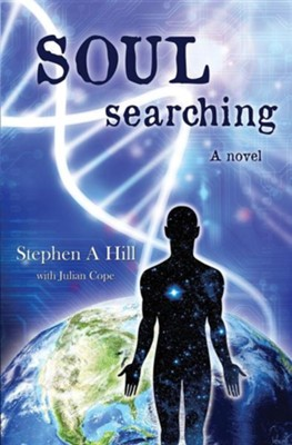 Soul Searching  -     By: Stephen A. Hill, Julian Cope