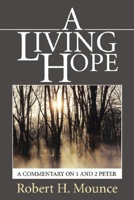 A Living Hope  -     By: Robert H. Mounce
