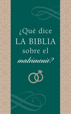 &#191Que dice la Biblia sobre el matrimonio?, What Does the Bible Say About Marriage?, Spanish  -