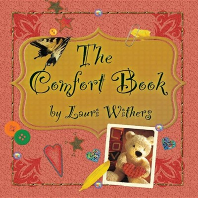 The Comfort Book  -     By: Lauri Withers