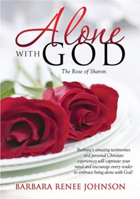 Alone with God  -     By: Barbara Renee Johnson