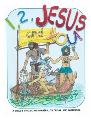 1, 2, Jesus and You!  -     By: Carol A.D. Jackson