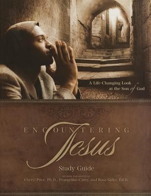 Encountering Jesus - Study Guide  -     By: Evangeline Carey, Rosa Sailes, Cheryl Price