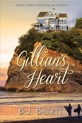 Gillian's Heart  -     By: B.J. Bassett