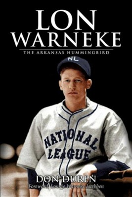 Lon Warneke  -     By: Don Duren