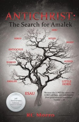Antichrist: The Search for Amalek  -     By: R.C. Morro