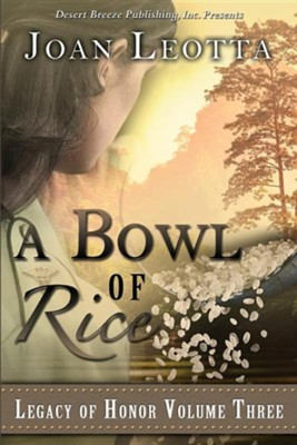 A Bowl of Rice  -     By: Joan Leotta