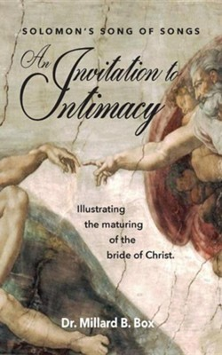 An Invitation to Intimacy  -     Edited By: Nancy E. Williams     By: Millard B. Box