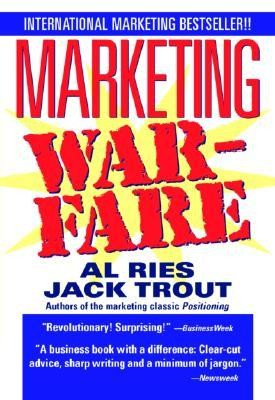 Marketing Warfare  -     By: Al Ries, Jack Trout