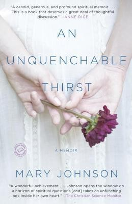 An Unquenchable Thirst: A Memoir  -     By: Mary Johnson