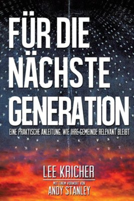 Fur Die Nachste Generation  -     By: Lee Kricher