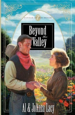 Beyond the Valley  -     By: Al Lacy, JoAnna Lacy