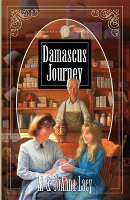 Damascus Journey  -     By: Al Lacy, JoAnna Lacy, Mark Hitchcock