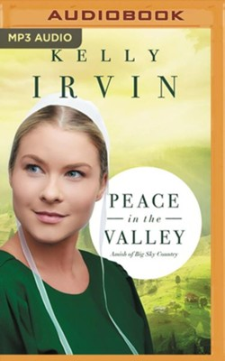 Peace in the Valley, Unabridged Audiobook on MP3-CD  -     By: Kelly Irvin