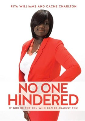 No One Hindered  -     By: Rita Williams