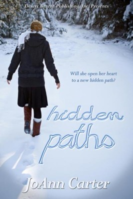 Hidden Paths  -     By: JoAnn Carter