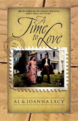 A Time to Love  -     By: Al Lacy, JoAnna Lacy