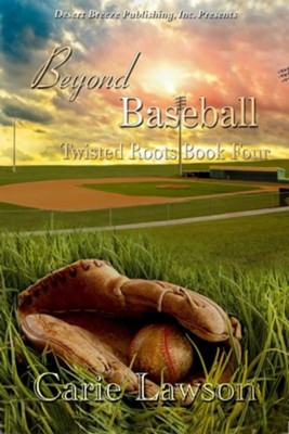 #4: Beyond Baseball  -     By: Carie Lawson