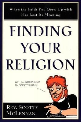 Finding Your Religion  -     By: Scotty McLennan
