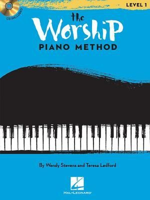 The Worship Piano Method Level 1 Piano Instruction 9781617740404