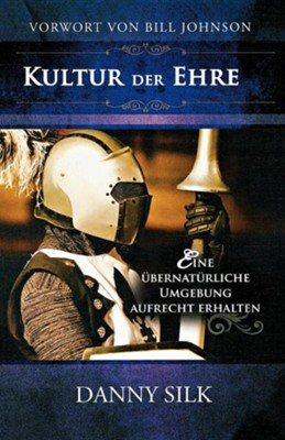 Culture of Honor (German)  -     By: Danny Silk