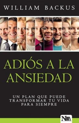 Adi&#243s a la ansiedad, The Good News About Worry  -     By: William Backus