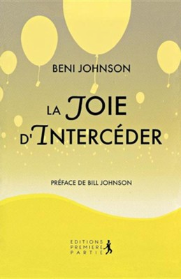 Happy Intercessor (French)  -     By: Beni Johnson