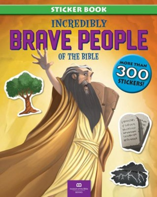 Incredibly Brave People of the Bible  -