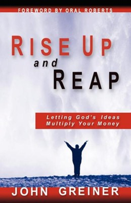 Rise Up and Reap  -     By: John Greiner