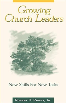 Growing Church Leaders  -     By: Robert H. Ramey
